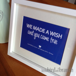New baby framed print, new arrival, We made a wish and you came true