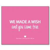 We-made-a-wish…(pink)